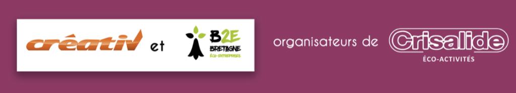 Creativ et B2E organisateurs de Crisalide Éco-Activités